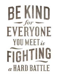 be-king-everyone-fighting-hard-battle